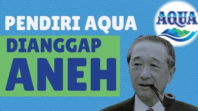 Kisah Pendiri Aqua, Tirto Utomo